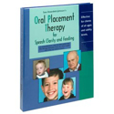 Picture of Oral Placement Therapy for Speech Clarity and Feeding