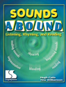 Picture of Sounds Abound: Listening, Rhyming and Reading Book