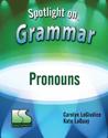 Picture of Spotlight on Grammar: Pronouns Book