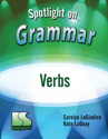 Picture of Spotlight on Grammar: Verbs Book