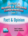 Picture of Spotlight on Reading and Listening Comprehension-L2 Fact and Opinion Book