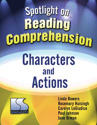 Picture of Spotlight on Reading Comprehension Characters and Action Book