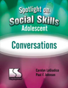 Picture of Spotlight on Social Skills– Adolescent: Conversations Book
