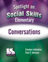 Picture of Spotlight on Social Skills– Elementary: Conversations Book