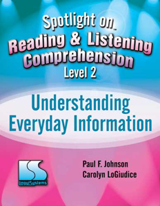 Picture of Spotlight Reading and Listening Comprehension -L2 Understanding Everyday Information Book