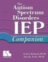 Picture of The Autism Spectrum Disorders IEP Companion