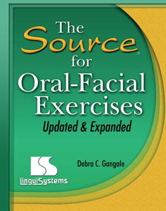 Picture of Source® for Oral-Facial Exercises  - Updated and Expanded - Book