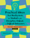 Picture for category Practical Ideas That Really Work for Students with Disruptive, Defiant, and Difficult Behaviors (PreK-Grade 4)