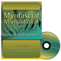 Picture of Myofascial Manipulation:  Theory and Clinicial Application