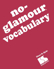 Picture of No Glamour® Vocabulary Book