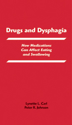 Picture of Drugs and Dysphagia:  How Medications Can Affect Eating and Swallowing