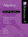 Picture of Brainwave-R:  Attention Module (Therapist and Client Workbooks)