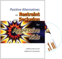 Picture for category Positive Alternatives to Restraint and Seclusion for Aggressive Kids