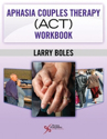 Picture of Aphasia Couples Therapy (ACT) Workbook