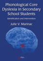 Picture of Phonological Core Dyslexia in Secondary School Students