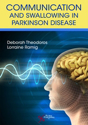 Picture of Communication and Swallowing in Parkinson Disease