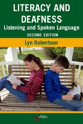 Picture of Literacy and Deafness: Listening and Spoken Language