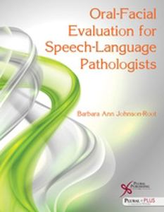 Picture of Oral-Facial Evaluation for Speech-Language Pathologists
