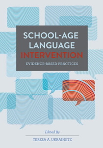Picture of School-Age Language Intervention: Evidence-Based Practices