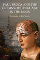 Picture of Paul Broca and the Origins of Language in the Brain