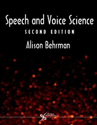 Picture for category Speech and Voice Science 2nd Edition