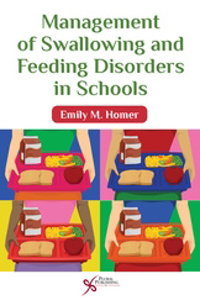 Picture of Management of Swallowing and Feeding Disorders in Schools