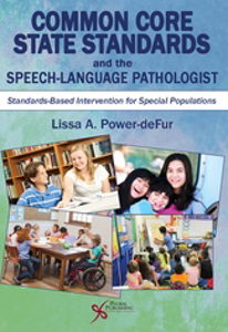 Picture of Common Core Standards and the Speech-Language Pathologist