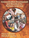Picture for category Communication Development and Disorders for Partners in Service