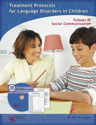 Picture of Treatment Protocols for Language Disorders in Children - Volume II Social Communication