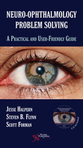Picture of Neuro-Ophthalmology Problem Solving: A Practical and User-Friendly Guide