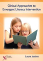 Picture for category Clinical Approaches to Emergent Literacy Intervention