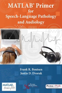 Picture of MATLAB Primer for Speech-Language Pathology and Audiology