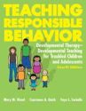 Picture for category Teaching Responsible Behavior: Developmental Therapy-Developmental Teaching for Troubled Children and Adolescents – Fourth Edition