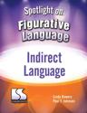 Picture of Spotlight on Figurative Language:Indirect Language
