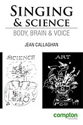 Picture of Singing and Science: Body, Brain and Voice - Second Edition