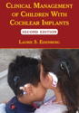 Picture of Clinical Management of Children With Cochlear Implants, Second Edition