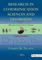 Picture of Research in Communication Sciences and Disorders: Methods for Systematic Inquiry, Third Edition