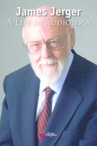 Picture of James Jerger A life in Audiology