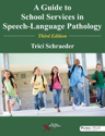 Picture of A Guide to School Services in Speech-Language Pathology 3rd Edition