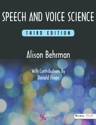 Picture of Speech and Voice Science 3rd Edition