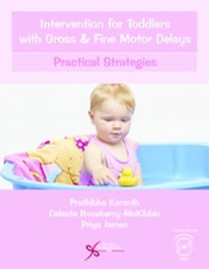 Picture of Intervention for Toddlers with Gross and Fine Motor Delays Practical Strategies