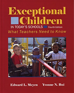 Picture of Exceptional Children in Today's Schools: What Teachers Need to Know 4th Edition