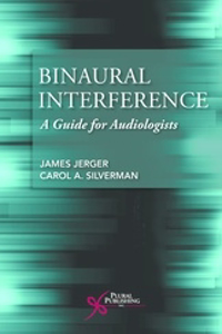Picture of Binaural Interference: A Guide for Audiologists