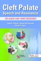 Picture of Cleft Palate Speech and Resonance: An Audio and Video Resource