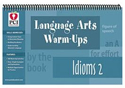 Picture of Language Arts Warm-Ups Idioms 2