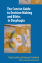 Picture of The Concise Guide to Ethics and Decision-Making in Dysphagia