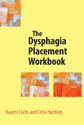 Picture of The Dysphagia Placement Workbook