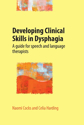 Picture of Developing Clinical Skills in Dysphagia: A guide for speech and language therapists (with DVD)