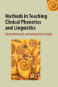 Picture of Methods in Teaching Clinical Phonetics and Linguistics