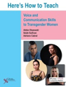 Picture of Here's How to Teach Voice and Communication Skills to Transgender Women